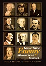 Know Thine Enemy: A History of the Left: Volume 1