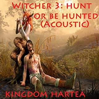 Witcher 3: Hunt or Be Hunted (Acoustic)