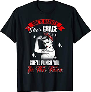 She's Beauty She's Grace She'll Punch You In The Face Shirts