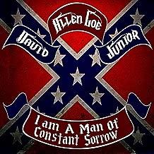 I Am a Man of Constant Sorrow (feat. The Brazos River Bottom Boys)