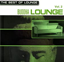 The Best Of Lounge - Buddha Lounge Vol.2