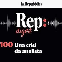 Una crisi da analista: Rep Digest 100