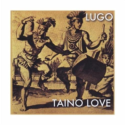 Amazon.com: Taino Love: Lugo: MP3 Downloads
