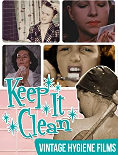 Keep It Clean - Vintage Hygiene Films