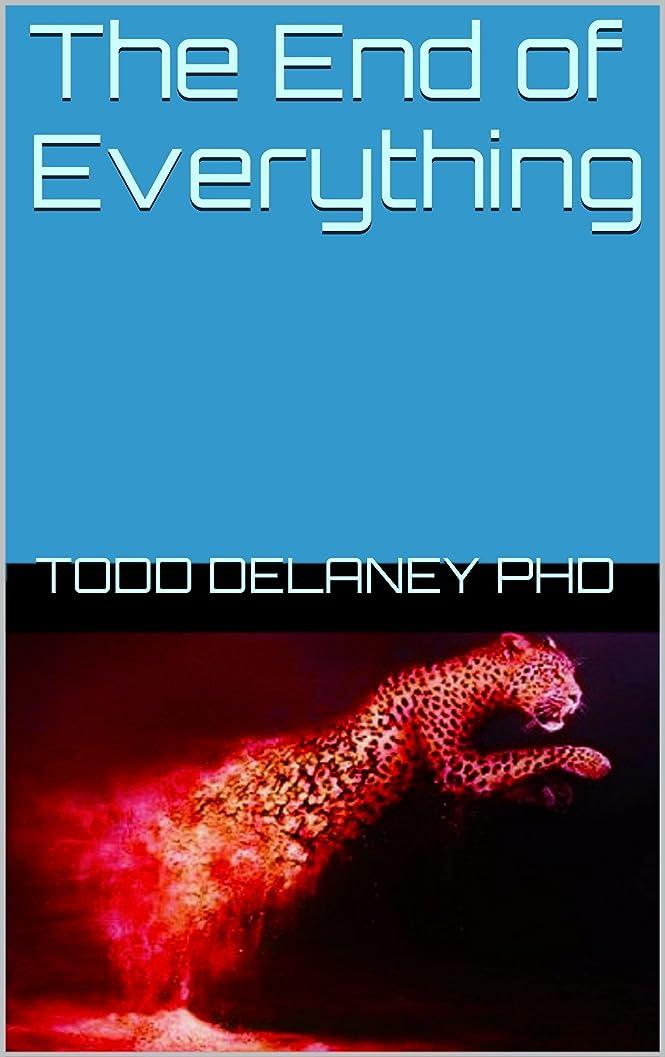 セラーバックグラウンド第The End of Everything (English Edition)