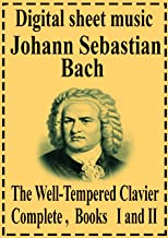 The Well-Tempered Clavier Complete Books I and II