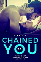 Chained to You: Special Edition Volume 1 - 6 (Dark Billionaires Book 2)