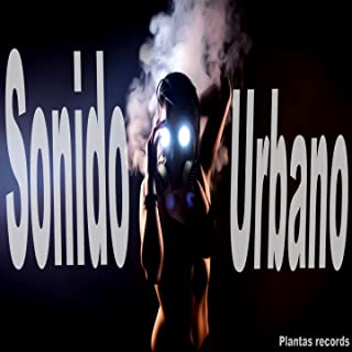 Sonido Urbano. Vol 4 [Explicit]