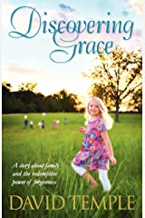 Discovering Grace: A story about family and the redemptive power of forgiveness Paperback