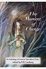 The Moment of change Kindle Edition