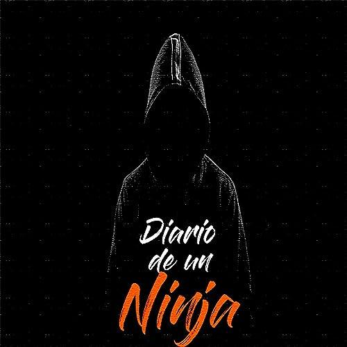 Diario De Un Ninja de Eskualido en Amazon Music - Amazon.es