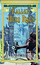 A Fallen Hero Rises: Volume 1 (Sword of Kassandra)