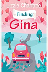 Finding Gina: A magical read, full of wedding belles, cupcakes and finding love in unexpected places. Kindle Edition