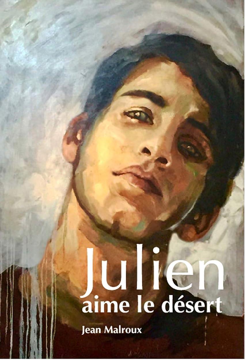溶かすタッチ論理的JULIEN AIME LE DéSERT (French Edition)