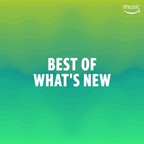Best of What's New by Tyga, Tei Shi, Bon Iver, Charli XCX