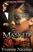 Masked Desires (BW/WM Romance) (Carnal Diaries Book 2)