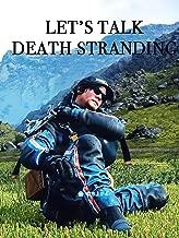 Let's Talk Death Stranding