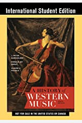 A History of Western Music, 10th International Student Edition, with Total Access Paperback