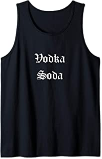 Vodka Soda - Cute Trendy Tank Top