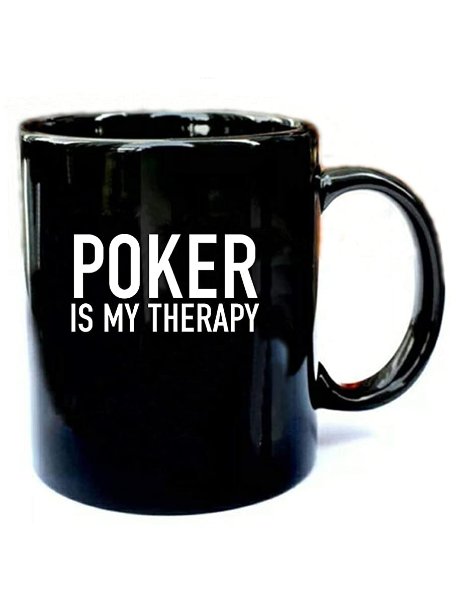 Poker Is My Therapy - Funny Gift Black 11oz Ceramic Coffee Mug