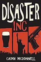 Disaster Inc (McGarry Stateside Book 1)