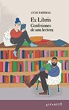 Ex Libris: Confesiones de una lectora (Spanish Edition)