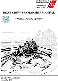 Boat Crew Seamanship Manual (COMDTINST M16114.5C)