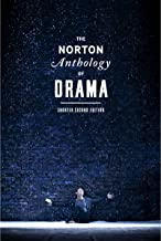 The Norton Anthology of Drama (Shorter Second Edition)