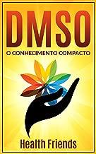 DMSO: O conhecimento compacto do uso correto para iniciantes