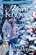 The Heart Knows: Small Town Sanctuary Series, Book 3 (Crystal Springs Romances 11)