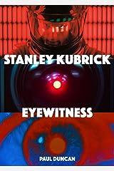 Stanley Kubrick: Eyewitness (English Edition) eBook Kindle