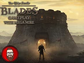 The Elder Scrolls Blades Gameplay With Mega Mike