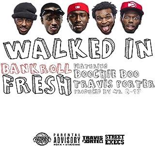 Walked In (feat. Street Money Boochie & Travis Porter) - Single