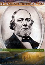 The Measure of a Man : The Story of Charles Coulson Rich, Apostle of God
