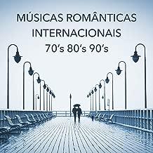 Músicas Românticas Internacionais: Música Romântica Dos Anos 70's 80's 90's. Músicas Antigas de Amor