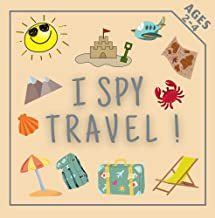 I Spy Travel!: Fun Preschool Educational Guessing Game for Kids 2-4 Year Olds (English Edition)