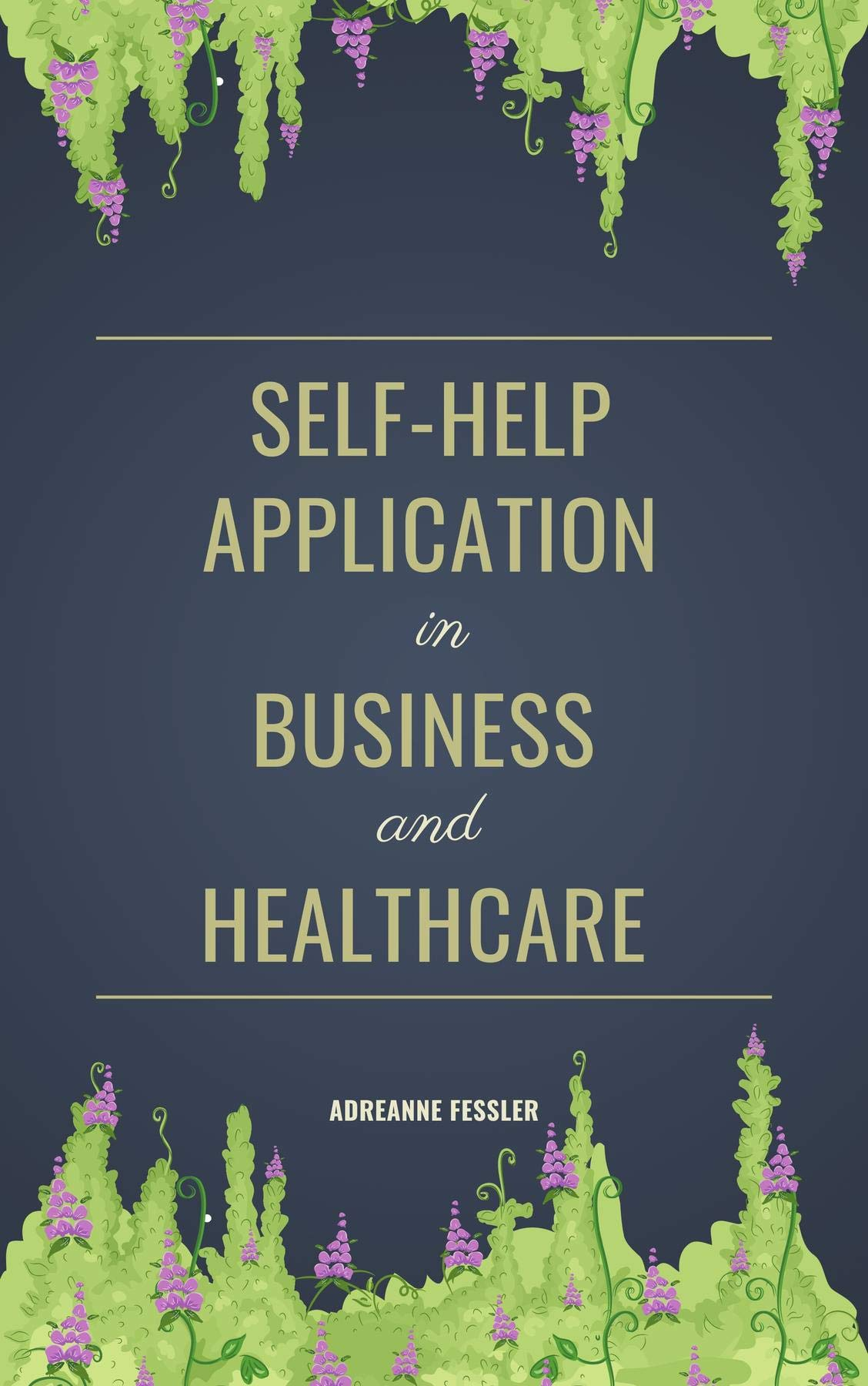 Self-help application in business and healthcare