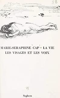 La vie, les visages et les voix (French Edition)