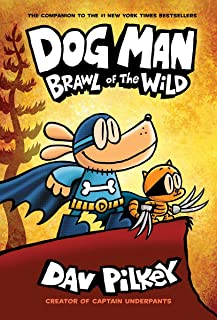Dog Man # 6: Brawl of the Wild