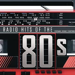 Radio Hits Of the '80s