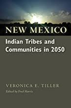New Mexico Indian Tribes and Communities in 2050