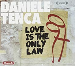 Love Is the Only Law
