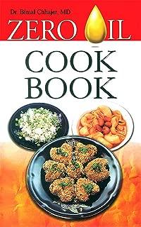 zero oil cookbook dr bimal chhajer