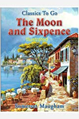 The Moon and Sixpence Illustrated Kindle Edition