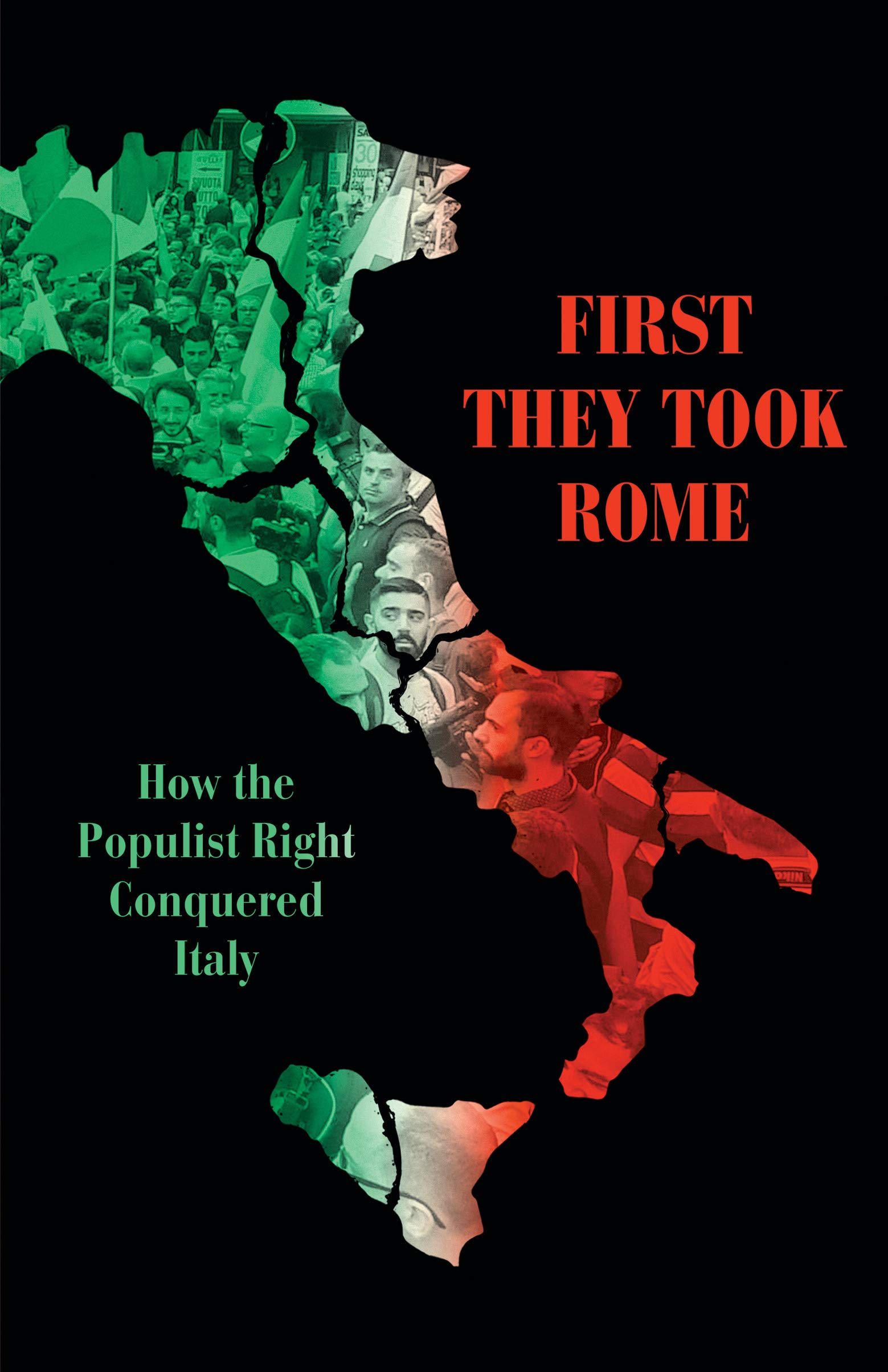 Image OfFirst They Took Rome: How The Populist Right Conquered Italy