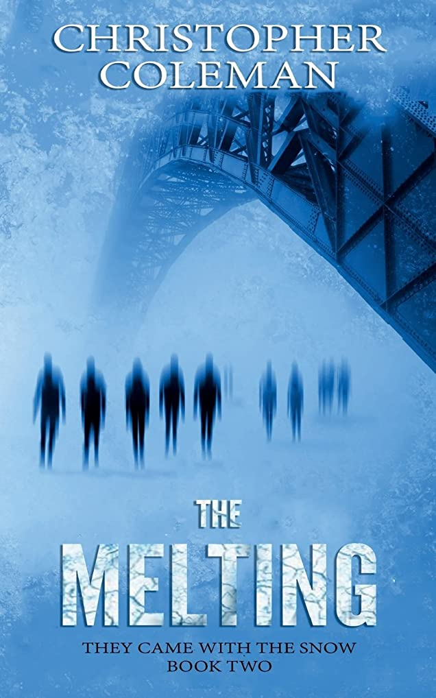 指定する船上浜辺The Melting (They Came with the Snow Book Two)