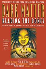 Dark Matter: A Century of Speculative Fiction from the African Diaspora Paperback