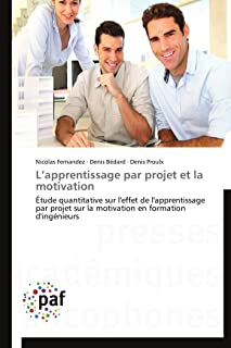 L apprentissage par projet et la motivation (OMN.PRES.FRANC.)