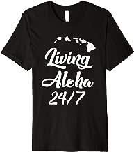 Living Aloha 24/7 Cool Hawaii Hawaiian Island Premium T-Shirt