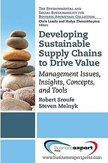 توسعه زنجیره تأمین منابع پایدار: موضوعات مدیریتی ، بینشها ، مفاهیم و ابزارها (پایداری محیطی و اجتماعی برای منافع تجاری)